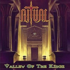 "RITUAL ""Valley Of The Kings"""