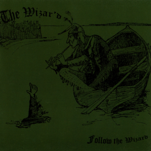 "THE WIZAR'D ""Follow the Wizard"""