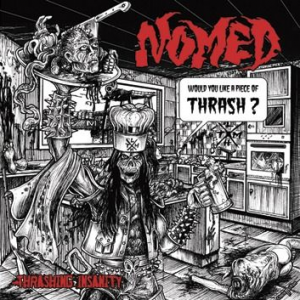 "NOMED ""Thrashing Insanity"""