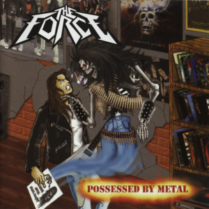 "THE FORCE ""POSSESSED BY METAL"" Brazil CD"