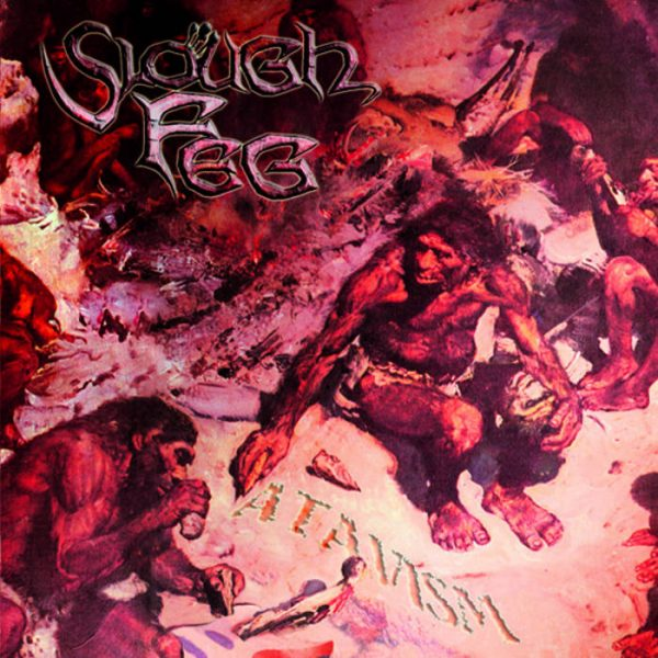 SLOUGH FEG Atavism CD