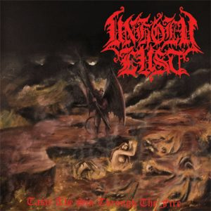 "UNHOLY LUST ""Taste The Sin, Through The Fire"""