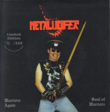 METALUCIFER Warriors