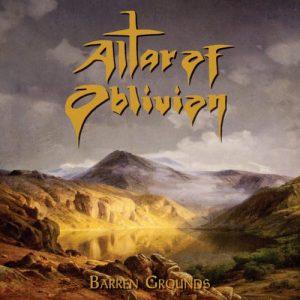"""ALTAR OF OBLIVION """"Barren Grounds"""""""