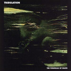 "TRIBULATION ""The Formulas of Death"""