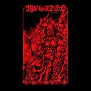 MEGIDDO - The Holocaust Messiah