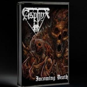 ASPHYX Incoming Death MC