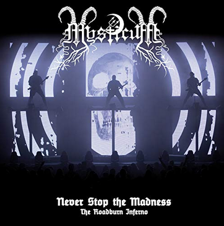 "MYSTICUM ""Never Stop the Madness CD"
