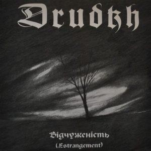 """DRUDKH """"Відчуженість (Estrangement)"""""""
