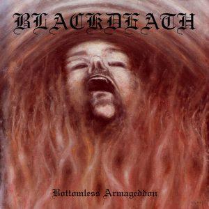 """BLACKDEATH """"Bottemless Armageddon"""""""