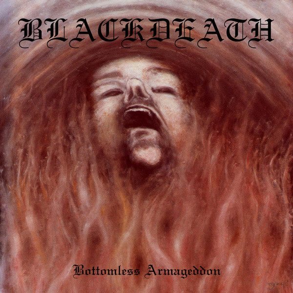 "BLACKDEATH ""Bottemless Armageddon"""