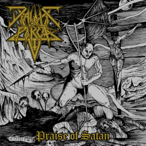 "DIABOLIC FORCE ""Praise of Satan"""
