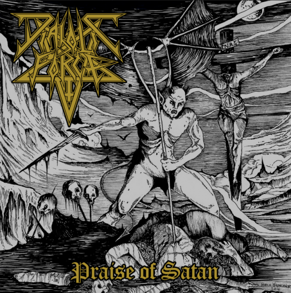 "DIABOLIC FORCE ""Praise of Satan"""