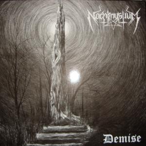 """NACHTMYSTIUM """"Demise"""""""