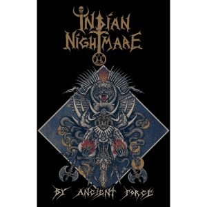 "INDIAN NIGHTMARE ""By Ancient Force"""