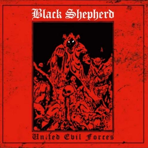 "BLACK SHEPHERD ""United Forces of Evil"" CD"