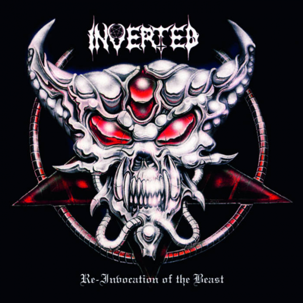 """INVERTED """"Re-Invocation of the Beast"""" CD"""