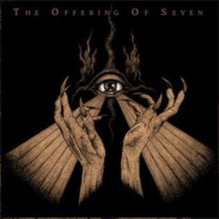 "GNOSIS ""The Offering of Seven"""