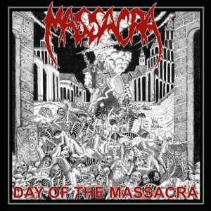 "MASSACRA ""Day of the Massacra"""