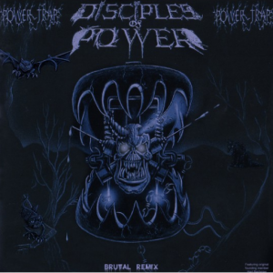 "DISCIPLES OF POWER ""Powertrap"" LP (brutal Remix)"