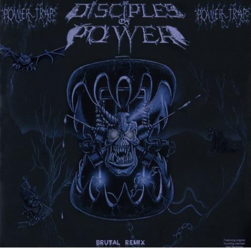 """DISCIPLES OF POWER """"Powertrap"""" LP (brutal Remix)"""