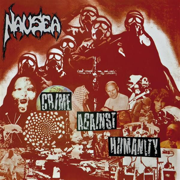 "NAUSEA ""Crime against Humanity"""