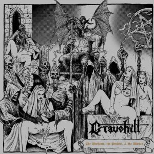 "GRAVEHILL ""The Unchaste, the Profane, & the Wicked"""