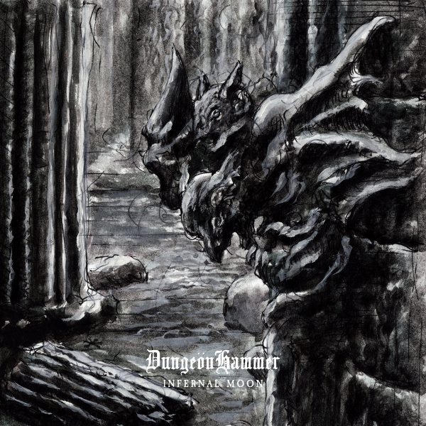 """DUNGEONHAMMER """"Infernal Moon"""""""