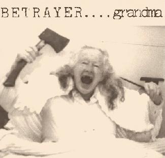 "BETRAYER (Australia) ""Grandma / Older Than God"""