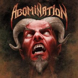 "ABOMINATION ""Abomination / Tragedy Strikes"""