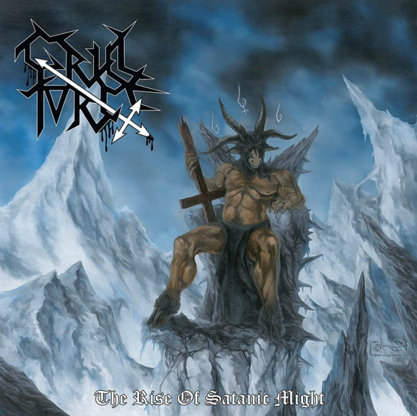 "CRUEL FORCE ""The Rise of Satanic Might"""