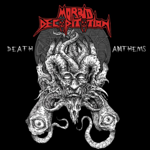 "MORBID DECAPITATION ""Death Anthems"""