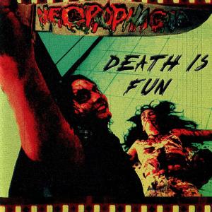"NECROPHAGIA ""Death is Fun"" US CD"