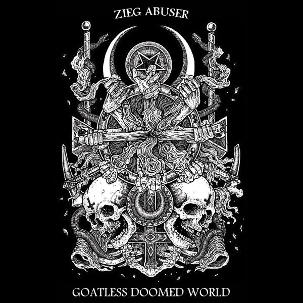 "ZIEG ABUSER (CH) ""Goatless Doomed World"" MC"